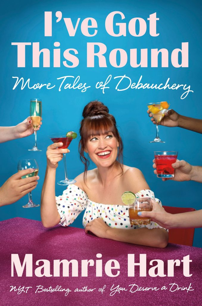 Mamrie Hart I've Got This Round